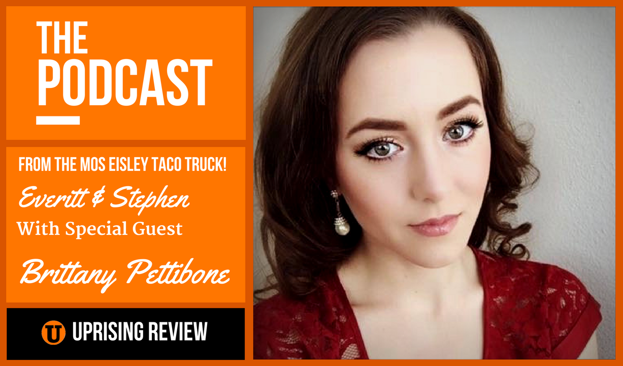 Podcast #13 with Special Guest Brittany Pettibone - Uprising Review